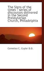 The Signs of the Times af Cornelius C. Cuyler