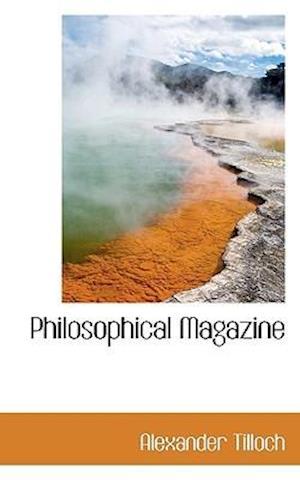 Philosophical Magazine af Alexander Tilloch