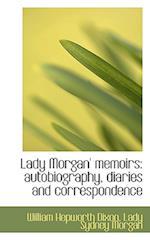 Lady Morgan' Memoirs af Lady Sydney Morgan, William Hepworth Dixon