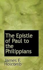 The Epistle of Paul to the Philippians af James F. Holcomb