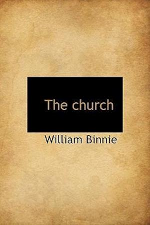 The Church af William Binnie