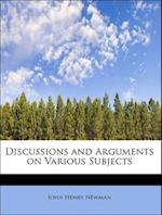 Discussions and Arguments on Various Subjects af John Henry Newman