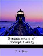 Reminiscences of Randolph County. af J. A. Blair