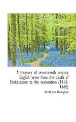 A Treasury of Seventeenth Century English Verse from the Death of Shakespeare to the Restoration (16 af Harold John Massingham