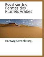 Essai Sur Les Formes Des Pluriels Arabes af Hartwig Derenbourg