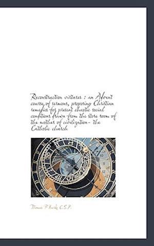Reconstruction Virtures af Thomas F. Burke