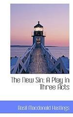 The New Sin af Basil Macdonald Hastings