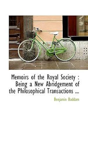 Memoirs of the Royal Society af Benjamin Baddam