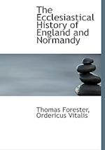 The Ecclesiastical History of England and Normandy af Ordericus Vitalis, Thomas Forester