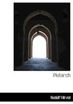 Plutarch af Rudolf Hirzel