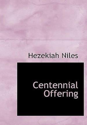 Centennial Offering af Hezekiah Niles