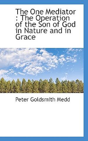 The One Mediator af Peter Goldsmith Medd