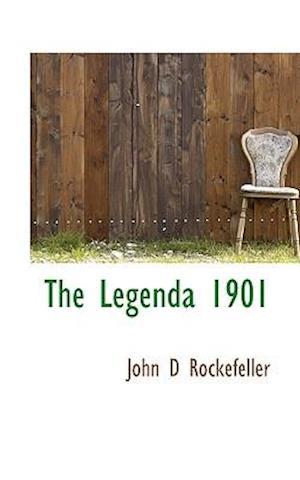 The Legenda 1901 af John D. Rockefeller