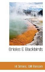 Orioles & Blackbirds af Will Ransom, Hi Simons
