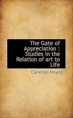 The Gate of Appreciation af Carleton Noyes