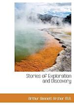 Stories of Exploration and Discovery af Arthur Bennett Archer