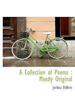 A Collection of Poems af Joshua Edkins