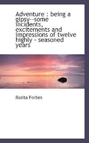 Adventure af Rosita Forbes