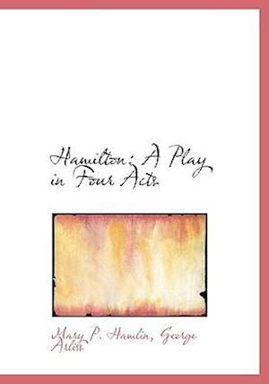 Hamilton af Mary P. Hamlin, George Arliss