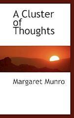 A Cluster of Thoughts af Margaret Munro