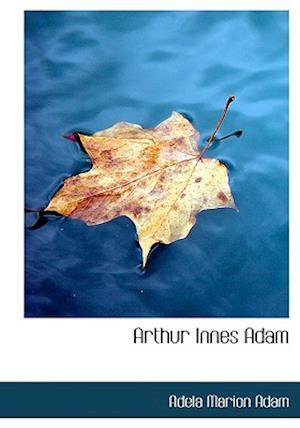 Arthur Innes Adam af Adela Marion Adam