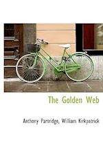 The Golden Web af William Kirkpatrick, Anthony Partridge