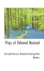Plays of Edmond Rostand af Henderson Daingerfield Norman, Edmond Rostand