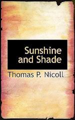 Sunshine and Shade af Thomas P. Nicoll