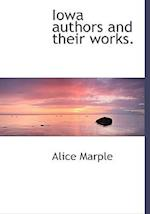 Iowa Authors and Their Works. af Alice Marple