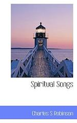 Spiritual Songs af Charles S. Robinson