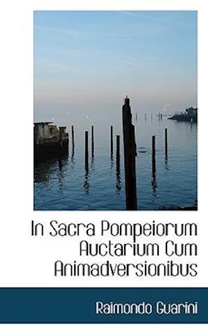 In Sacra Pompeiorum Auctarium Cum Animadversionibus af Raimondo Guarini
