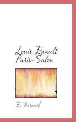 Louis Enault Paris-Salon af E. Bernard