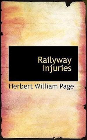Railyway Injuries af Herbert William Page