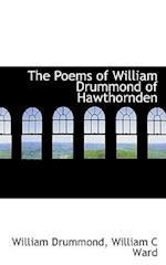 The Poems of William Drummond of Hawthornden af William Drummond, William C. Ward