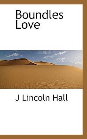 Boundles Love af J. Lincoln Hall