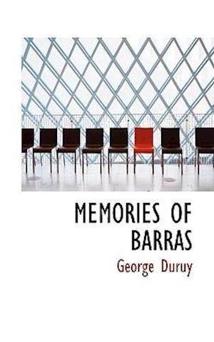 Memories of Barras af George Duruy