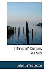 A Book of Corpus Verses af Julian James Cotton