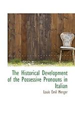 The Historical Development of the Possessive Pronouns in Italian af Louis Emil Menger
