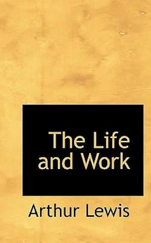 The Life and Work af Arthur Lewis