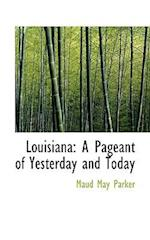 Louisiana af Maud May Parker