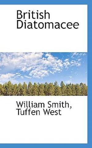 British Diatomacee af William Smith Jr., Tuffen West
