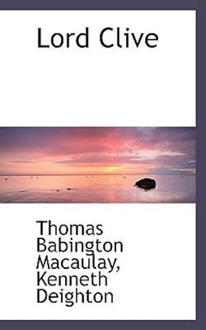 Lord Clive af Thomas Babington Macaulay, Kenneth Deighton