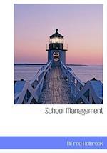 School Management af Alfred Holbrook