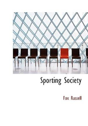 Sporting Society af Fox Russell