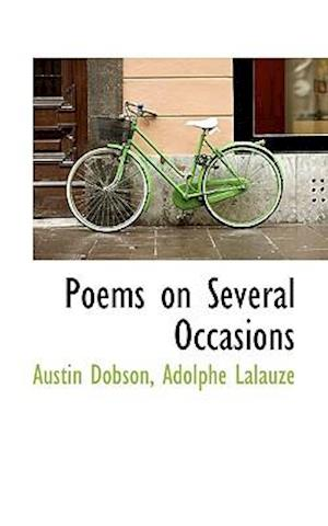 Poems on Several Occasions af Adolphe Lalauze, Austin Dobson