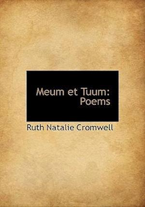 Meum Et Tuum af Ruth Natalie Cromwell