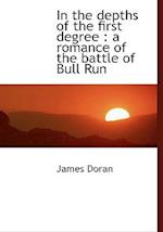 In the Depths of the First Degree af James Doran
