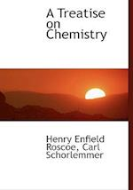 A Treatise on Chemistry af Henry Enfield Roscoe, Carl Schorlemmer