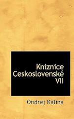 Kniznice Ceskoslovensk VII af Ondrej Kalina