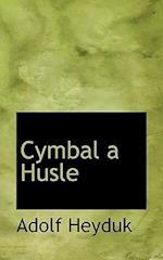 Cymbal a Husle af Adolf Heyduk